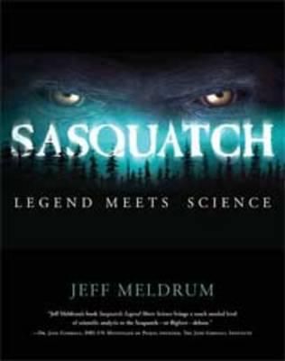 Sasquatch by Jeff Meldrum