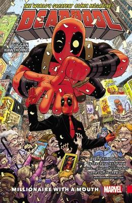 Deadpool: World's Greatest Vol. 1 - Millionaire With A Mouth by Mike Hawthorne