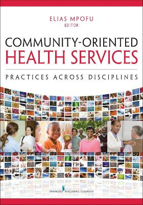 Community-Oriented Health Services by Elias Mpofu
