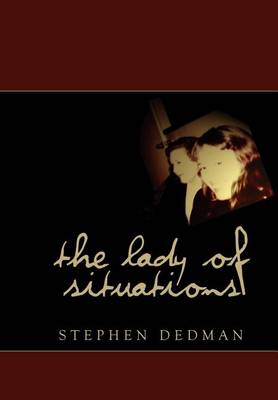 Lady of Situations by Stephen Dedman