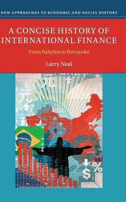 Concise History of International Finance by Larry Neal