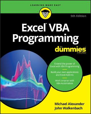 Excel VBA Programming For Dummies by Michael Alexander