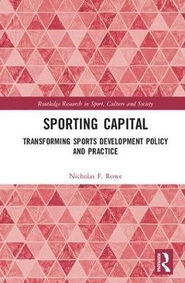 Sporting Capital by Nicholas F. Rowe