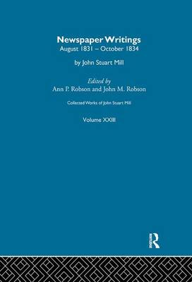 Collected Works of John Stuart Mill by J.M. Robson