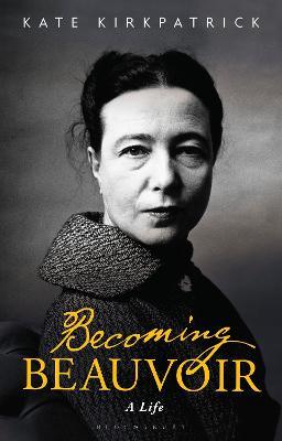 Becoming Beauvoir: A Life book