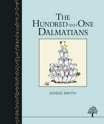 One Hundred and One Dalmatians by Dodie Smith