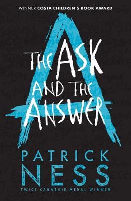 Ask and the Answer by Patrick Ness