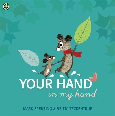 Your Hand in My Hand by Mark Sperring