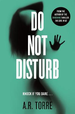 Do Not Disturb by Alessandra Torre