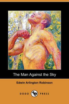 Man Against the Sky (Dodo Press) book
