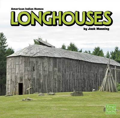 Longhouses by Jack Manning