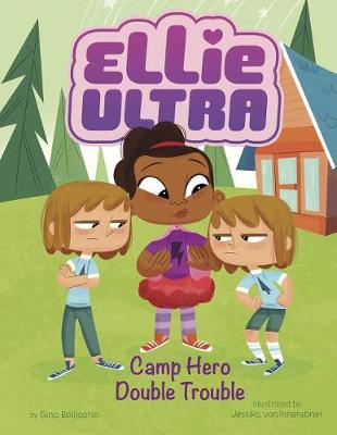 Camp Hero Double Trouble by Gina Bellisario