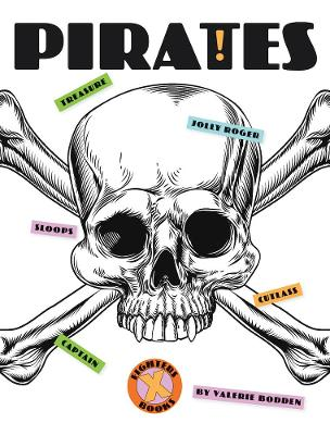 X-Books: Pirates by Valerie Bodden