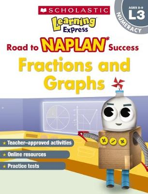 Learning Express NAPLAN: Fractions & Graphs NAPLAN L3 by