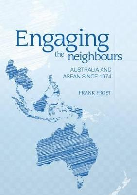 Engaging the Neighbours by Frank Frost