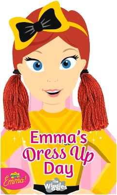 The Wiggles Emma!: Emma's Dress Up Day by The Wiggles