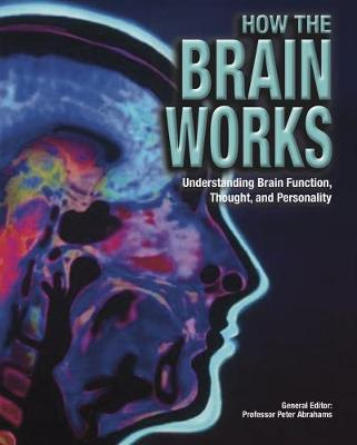How the Brain Works by Peter Abrahams