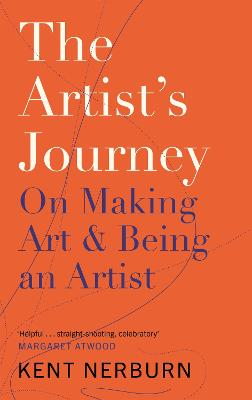 The Artist's Journey: On Making Art & Being an Artist book