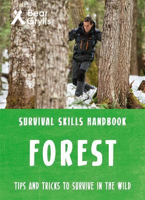 Bear Grylls Survival Skills Forest by Bear Grylls