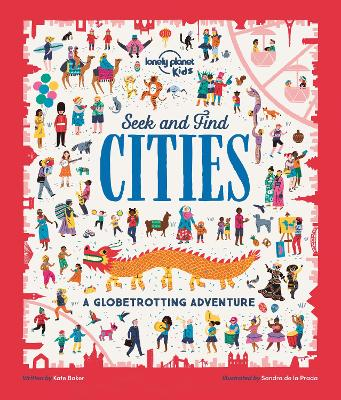 Seek and Find Cities by Lonely Planet Kids