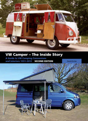 VW Camper - The Inside Story by David Eccles