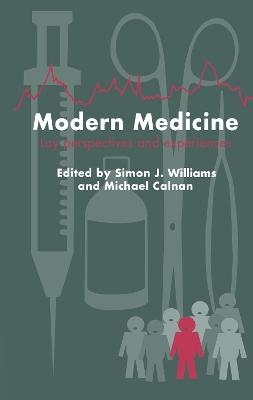 Modern Medicine by Simon J. Williams