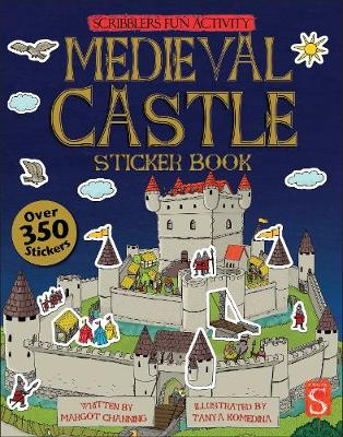 Scribblers Fun Activity Medieval Castle Sticker Book by Margot Channing