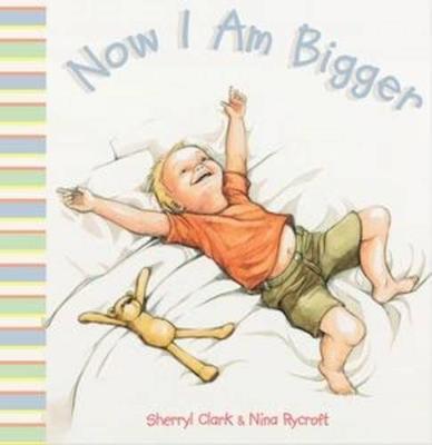 Now I Am Bigger book