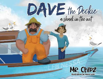 Dave The Deckie: A Shark in the Net book