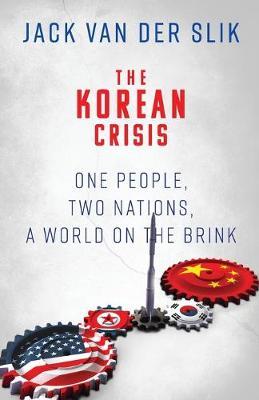 The Korean Crisis by Jack Van Der Slik