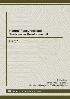 Natural Resources and Sustainable Development II by Jianguo Wu