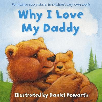 Why I Love My Daddy book