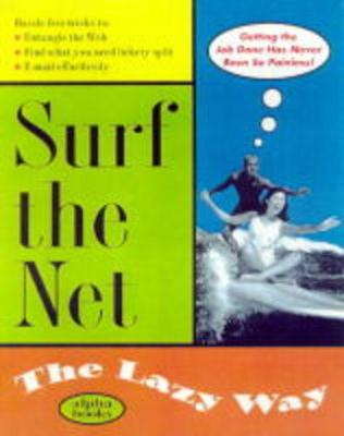 Surf the Net the Lazy Way by Shelley O'Hara