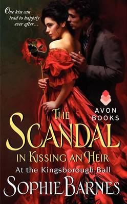 The Scandal In Kissing An Heir by Sophie Barnes