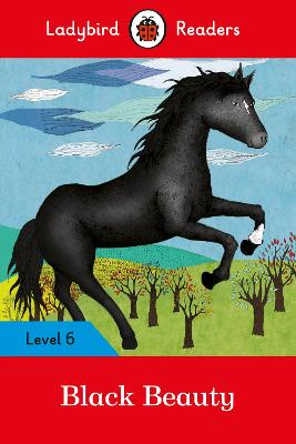 Ladybird Readers Level 6 Black Beauty by