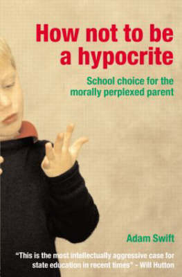 How Not to be a Hypocrite book