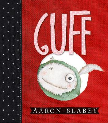 Guff by Aaron Blabey