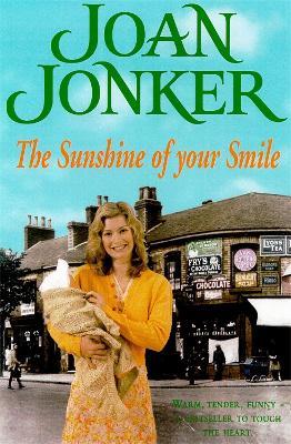 Sunshine of your Smile by Joan Jonker