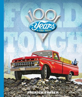 Ford Tough by Patrick Foster
