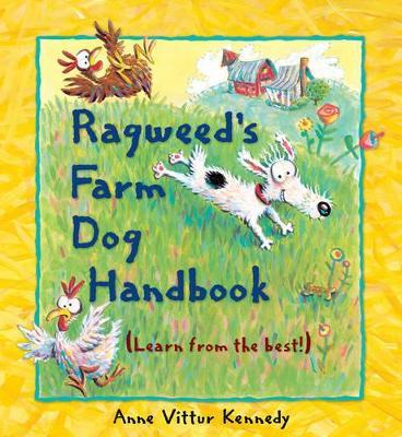 Ragweed's Farm Dog Handbook by Kennedy Anne Vittur