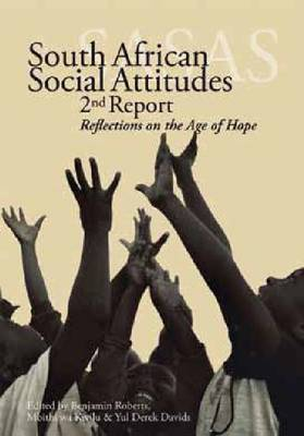 South African social attitudes: The 2nd report by Benjamin Roberts