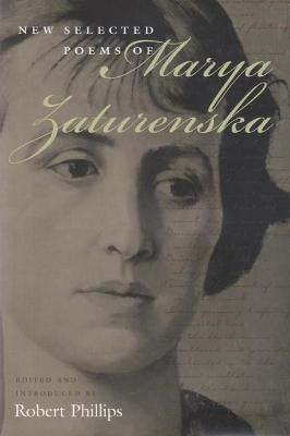 New Selected Poems of Marya Zaturenska by Marya Zaturenska