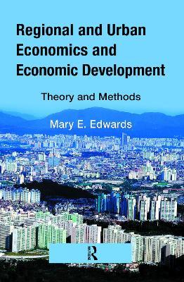 Regional and Urban Economics and Economic Development book