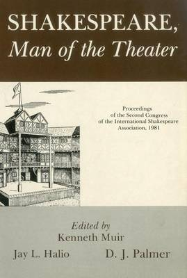 Shakespeare, Man Of Theater by Kenneth Muir