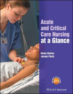 Acute and Critical Care Nursing at a Glance book