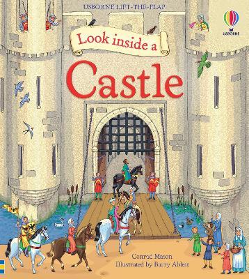 Look Inside a Castle by Conrad Mason