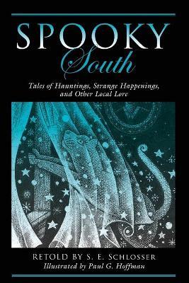 Spooky South by S. E. Schlosser