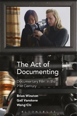 Act of Documenting by Brian Winston