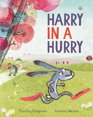Harry in a Hurry by Timothy Knapman