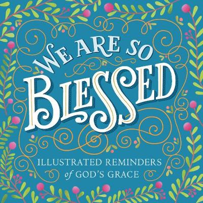 We Are So Blessed by Workman Publishing